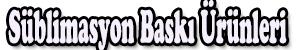 Süblimasyon Baskı Ürünleri Logo